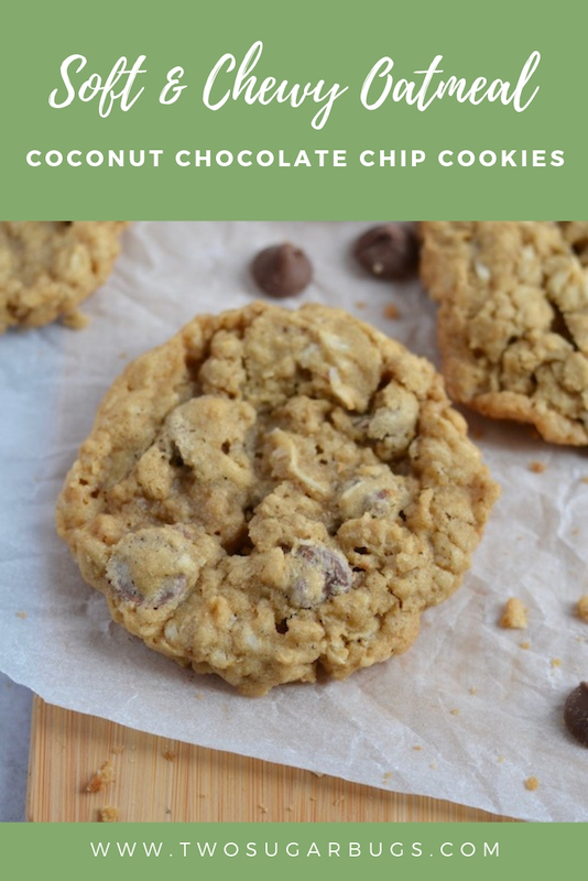 Pinterest graphic for soft and chewy oatmeal coconut chocolate chip cookies