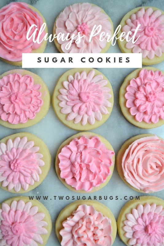 Always Perfect Sugar Cookies. You'll never need another sugar cookie cut out recipe. These come out perfect. Every. Single. Time. #twosugarbugs #perfectsugarcookies #sugarcookies #easycookies