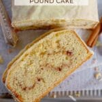 pinterest graphic for cinnamon white chocolate pound cake