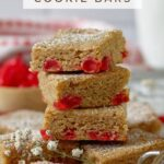 pinterest graphic for red hot cinnamon cookie bars