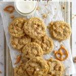 pinterest graphic for butterscotch pretzel cookies